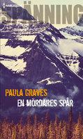 En mördares spår - Paula Graves