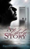 A Likely Story - Asta Idonea, Eric Gober, Michael P. Thomas