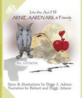 Arnie aardvark & Friends - Peggy Adams