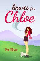 Leaves for Chloe - Pat Elliott