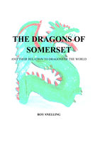 The Dragons of Somerset - Roy Snelling