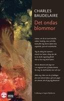 Det ondas blommor - Charles Baudelaire