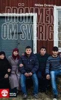 Drömmen om Sverige - flykten från Syrien - Niklas Orrenius