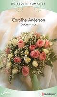 Brudens mor - Caroline Anderson