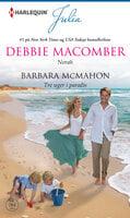 Norah/Tre uger i paradis - Barbara McMahon, Debbie Macomber