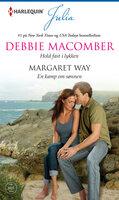 Hold fast i lykken / En kamp om sønnen - Margaret Way, Debbie Macomber