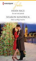 En nat ved juletid /Hans uvillige hustru - Sharon Kendrick, Heidi Rice