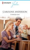 Et bånd for livet - Caroline Anderson