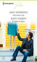 Mod hendes vilje / En italiensk affære - Kate Hardy,Amy Andrews
