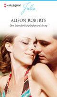 Den legendariske playboy og kirurg - Alison Roberts