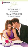 Et lys i mørket/En vordende begyndelse - Scarlet Wilson, Fiona Lowe