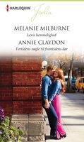 Lexis hemmelighed / Fortidens nøgle til fremtidens dør - Melanie Milburne,Annie Claydon