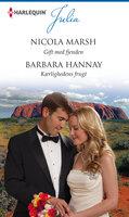 Gift med fjenden/Kærlighedens frugt - Nicola Marsh, Barbara Hannay
