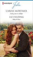 Farlig som et vilddyr/Baby til låns - Liz Fielding, Carole Mortimer