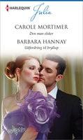 Den man elsker / Udfordring til bryllup - Barbara Hannay, Carole Mortimer