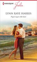 Pigen ingen ville have - Lynn Raye Harris