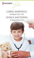 Kærlighed i New York/Et spørgsmål om ære - Carol Marinelli, Jessica Matthews