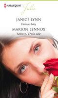 Eleanors baby / Redning i Cradle Lake - Janice Lynn,Marion Lennox
