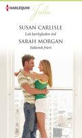 Luk kærligheden ind/Italiensk frieri - Sarah Morgan, Susan Carlisle