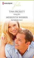 Farlig flirt / Kærligheden lurer - Meredith Webber,Tina Beckett