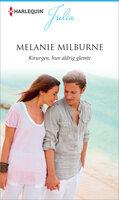 Kirurgen, hun aldrig glemte - Melanie Milburne