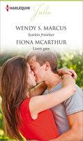 Scarlets fristelser / Livets gave - Wendy S. Marcus,Fiona McArthur