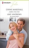 Solskin i New York/Et uventet frieri - Amy Andrews, Lynne Marshall