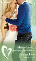 Dyrlægen og hestehviskeren / Soldatens brud - Marion Lennox,Soraya Lane