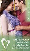 Askepot fra Larkville /Sekretærens hemmelighed - Melissa McClone, Michelle Douglas