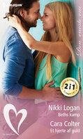 Beths kamp / Et hjerte af guld - Nikki Logan,Cara Colter