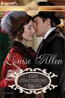 Lady Chattertons længsel - Louise Allen