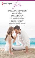 At elske et barn/En uopnåelig kvinde/Prinsens gravide hustru - Trish Morey, Barbara McMahon, Emma Darcy