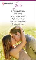 Altid hos dig/Ægteskab på afveje/Den uskyldige pige - Michelle Reid, Robyn Grady, Sandra Marton