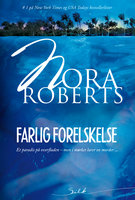 Farlig forelskelse - Nora Roberts