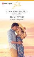 Sejrens sødme / Gensyn i Hollywood - Lynn Raye Harris,Trish Wylie