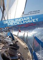 Seglingar I Medelhavet - Svarta havet & Röda havet - Lars Hässler