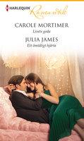 Livets goda / Ett ömtåligt hjärta - Julia James,Carole Mortimer