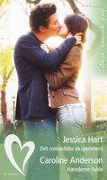 Det romantiske eksperiment / Hænderne fulde - Caroline Anderson,Jessica Hart