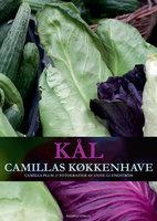 Kål - Camillas køkkenhave - Camilla Plum