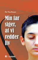 Min far siger, at vi redder liv - Do Van Ranst