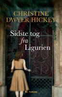 Sidste tog fra Ligurien - Christine Dwyer Hickey