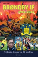 Brøndby IF 1964 - 2014 - Esben Thoby