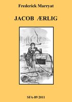 Jacob Ærlig - Frederick Marryat