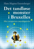 Det tandløse monster i Bruxelles - Hans Magnus Enzensberger