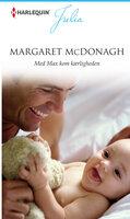 Med Max kom kærligheden - Margaret McDonagh