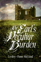 The Earl's Peculiar Burden - Lesley-Anne McLeod