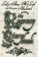 The Regency Storybook - Lesley-Anne McLeod