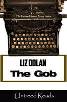 Gob - Liz Dolan