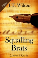 Squalling Brats - J.T. Wilson