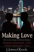 Making Love - Dr. Robert Johansen